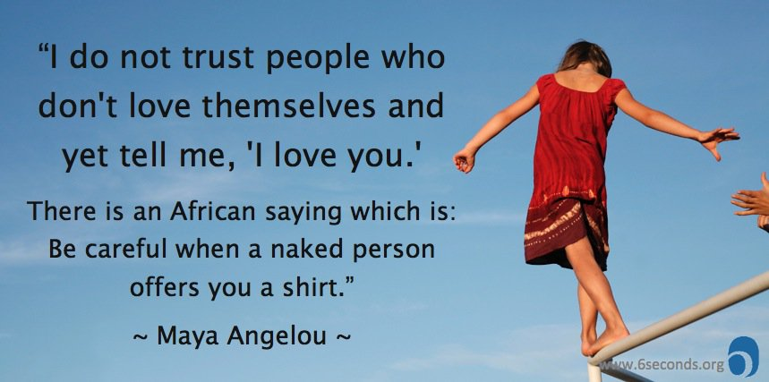 trust-self-Maya-Angelou