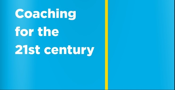 Coaching for the 21st Century