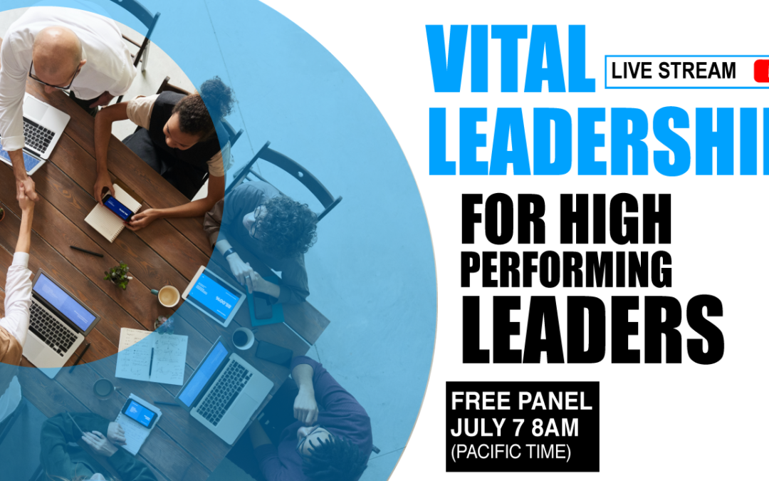 Vital Leadership: What are the skills of high performing leaders? (#16)