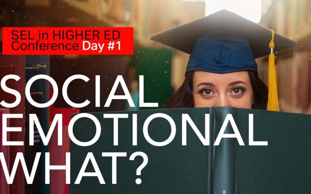 Social Emotional Learning in Higher Education (#17)